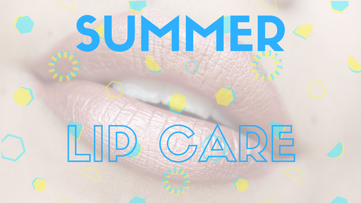 Summer Lip Care: How to Maintain the Perfect Lips All Summer Long + Bold Summer Lip Options