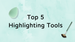 Top 5 Face Highlight Tools
