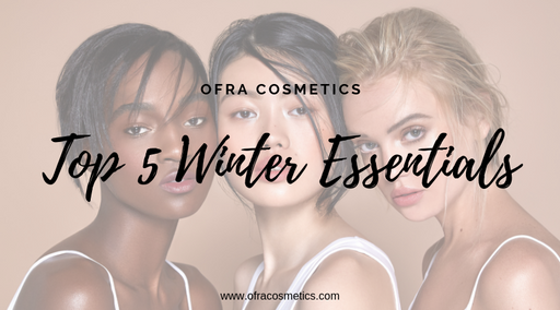 Top 5 Winter Cosmetic Essentials