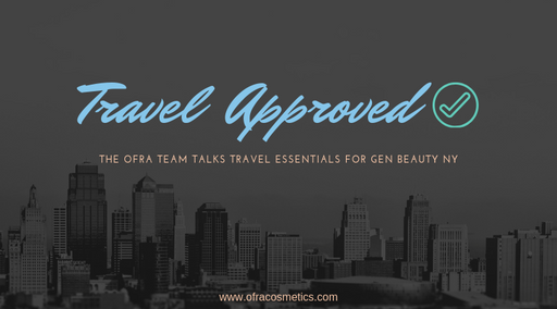 Travel Approved: The OFRA Team Talks Travel Essentials