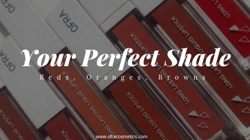Your Perfect Shade: Reds, Oranges, Browns