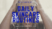 Do's and Don'ts of Daily Skin Care Routines