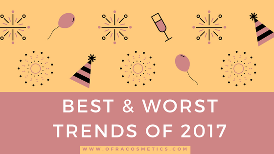 The Best and Worst Trends of 2017