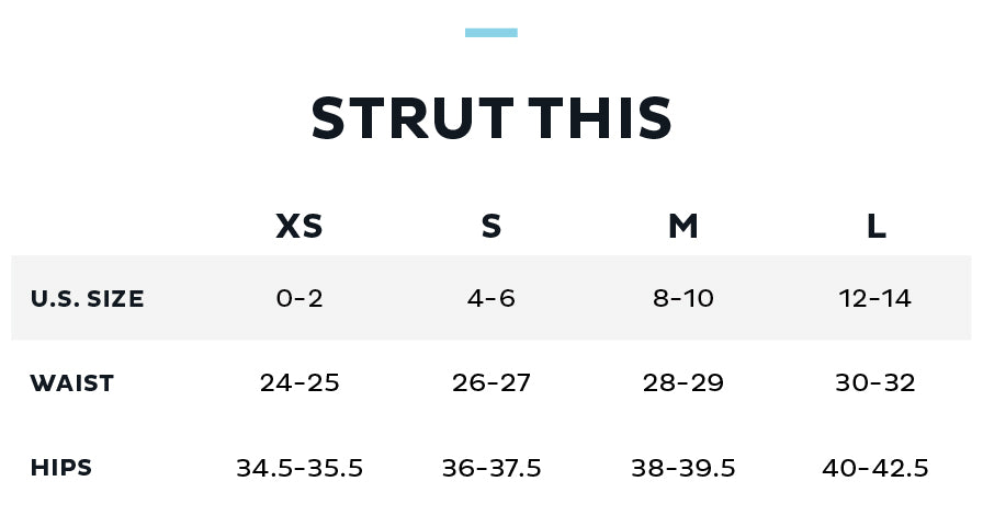 Size Chart for STRUT THIS
