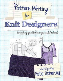 Pattern Writing for Knit Designers by Kate Atherley