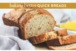 baking better quick breads