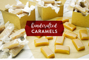 Make and Share Fresh, Handcrafted Caramels