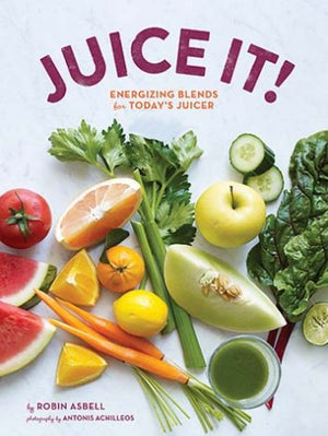 Juice It!: Energizing Blends for Today's Juicers - MyToque - 1