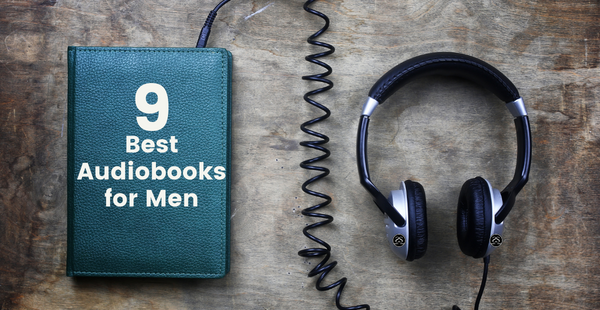 Best Audiobooks for Men