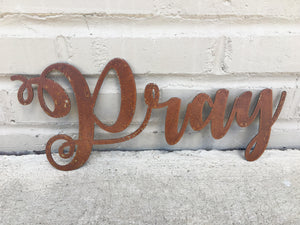 Custom Metal Script Words-Home Goods-Diamond in the rough-Gift, HomeGoods, Metal-Rusted-Pray-The Twisted Chandelier