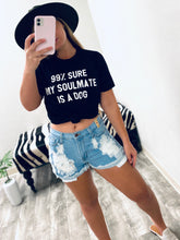 Load image into Gallery viewer, My Soulmate Is A Dog - Black-The Twisted Chandelier-babe tee, cheetah tee, crop tee-The Twisted Chandelier