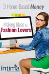 3 Home-Based Money-Making Ideas for Fashion Lovers