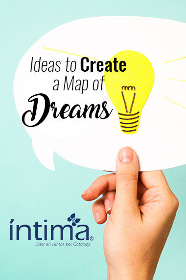Ideas to Create a Map of Dreams