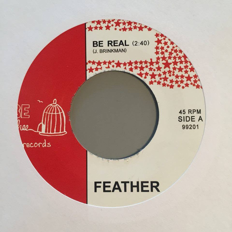 Feather - Be Real & Trips / Be Free Records - BF99201