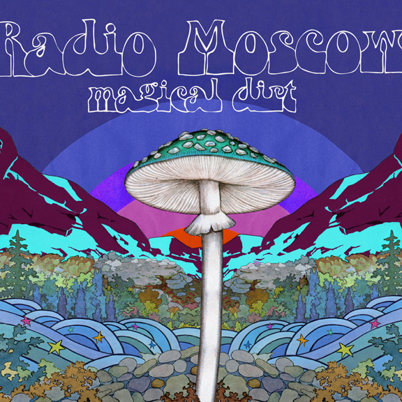 Radio Moscow - Magical Dirt / Alive Records ‎– 0160-1