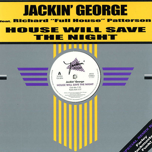Jackin' George ‎- House Will Save the Night / Jackin' Records ‎- JR222