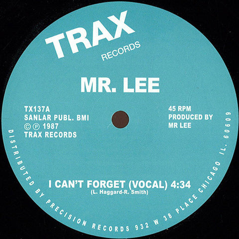 Mr. Lee ‎- I Can't Forget / Trax Records ‎- TX137