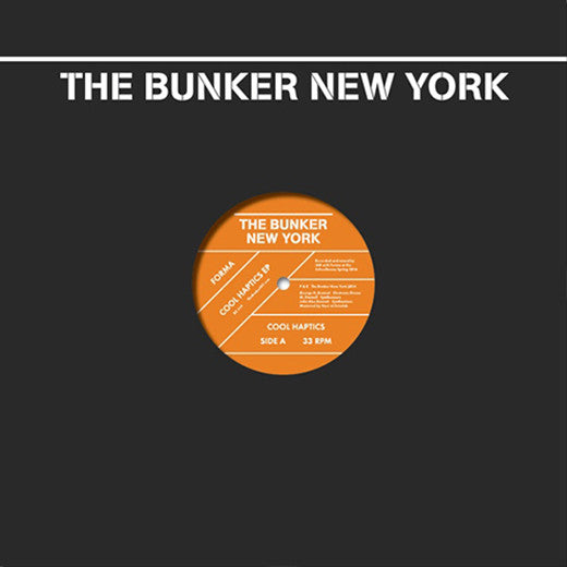 Forma - Cool Haptics EP / The Bunker New York - BK-009