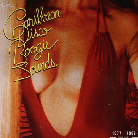 Various ‎– Caribbean Disco Boogie Sounds (1977-1982) / Favorite Recordings ‎– FVR110LP