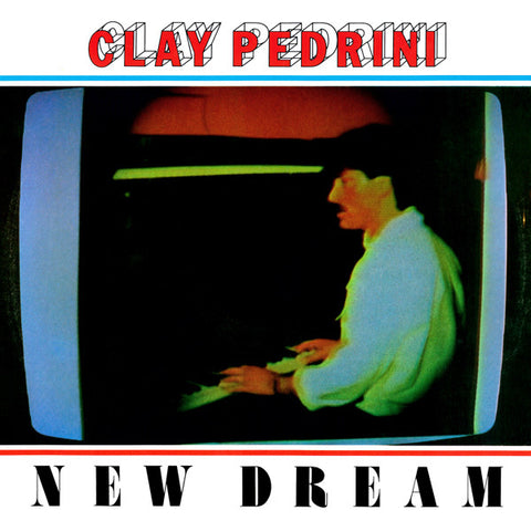 Clay Pedrini - New Dream / Dark Entries - DE-094