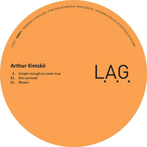 Arthur Kimskii ‎– Simple Enough To Come True / L.A.G. ‎– LAG005