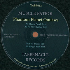 Phantom Planet Outlaws - Muscle Patrol EP / Tabernacle Records - TABR012