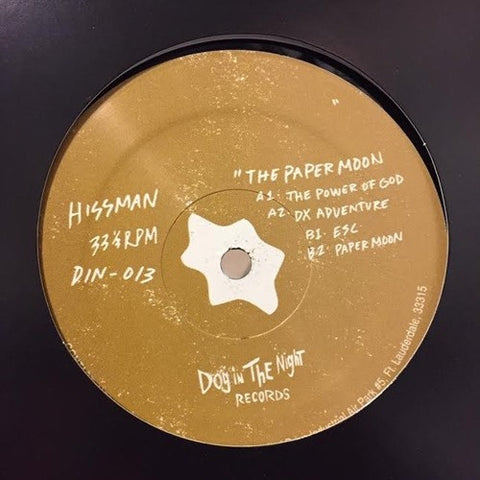 Hissman ‎- Paper Moon / Dog In The Night Records ‎- DIN13