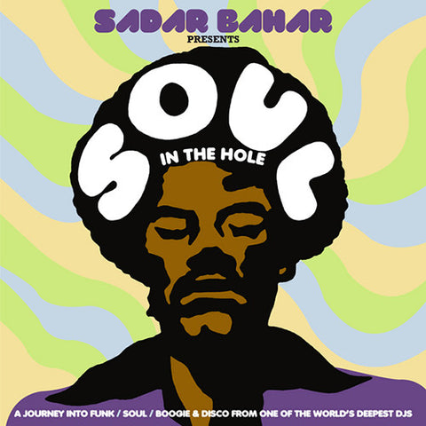Sadar Bahar ‎- Soul In The Hole / BBE ‎- BBE165CLP