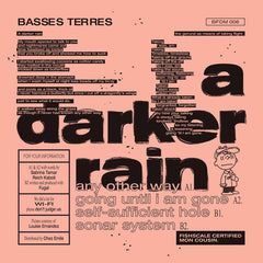 Basses Terres ‎- A Darker Rain / Brothers From Different Mothers ‎- BFDM 006