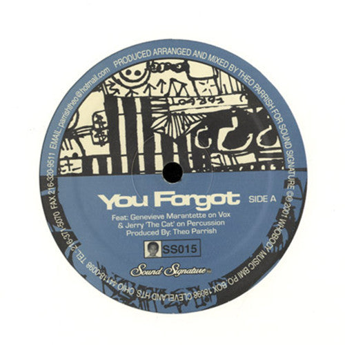 Theo Parrish ‎- You Forgot / Dirt Rhodes // Sound Signature ‎- SS015