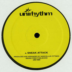 Marcellus Pittman ‎- Sneak Attack / Random Acts Of Insanity // Unirhythm ‎- UNI-1003
