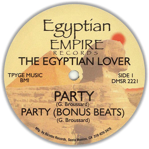 Egyptian Lover ‎– Party / Egyptian Empire Records ‎– DMSR 2221
