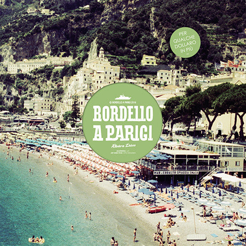 Various ‎- Riviera Disco Vol. 6 / Bordello A Parigi ‎- BAP063