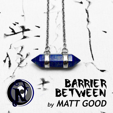 Barrier Between NTIO Necklace by Matt Good - RETIRING