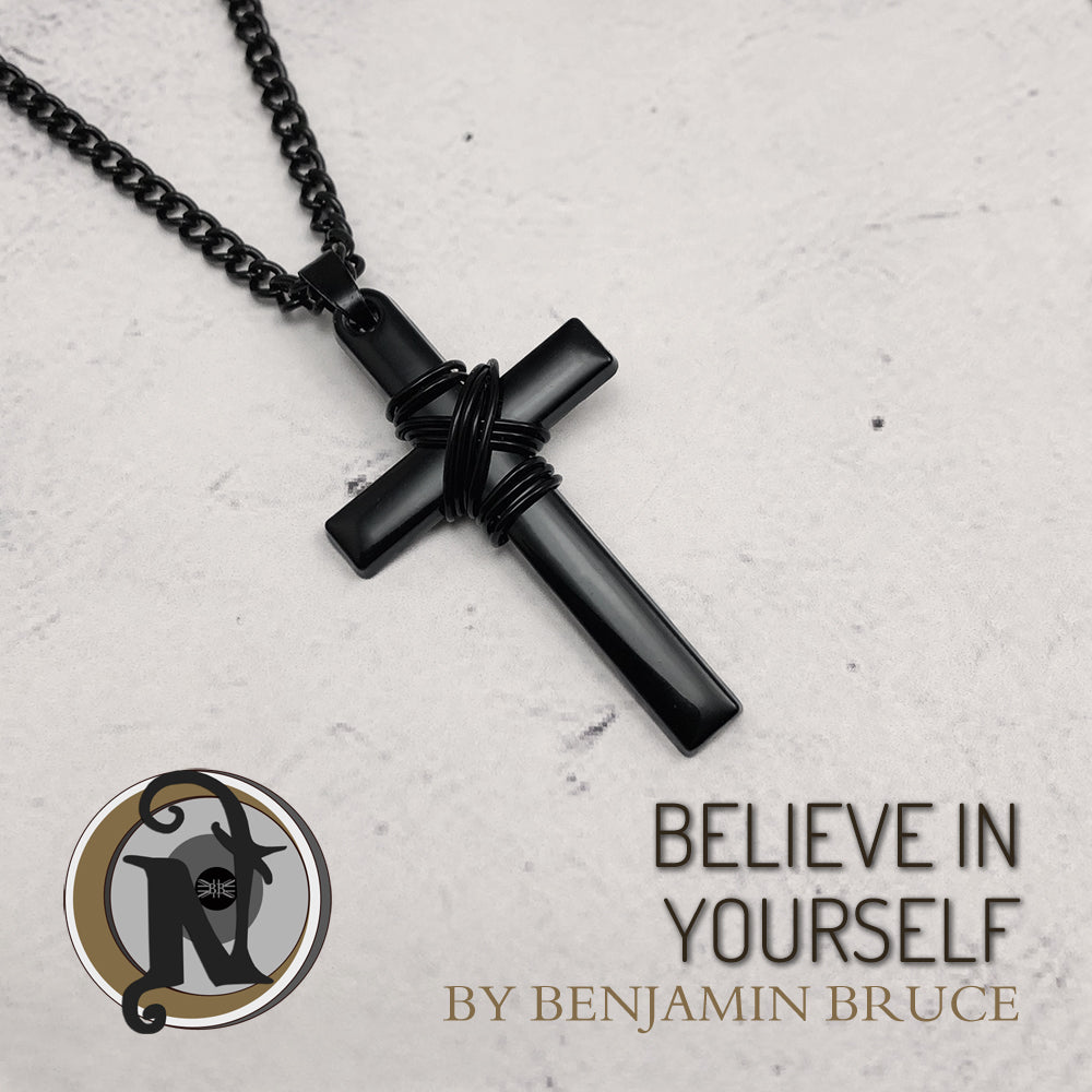 Necklace Believe In Yourself By Ben Bruce Never Take It Off