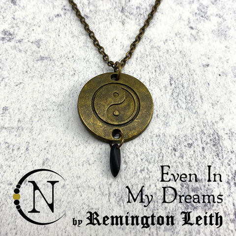 Even In My Dreams NTIO Necklace by Remington Leith ~ Limited 100