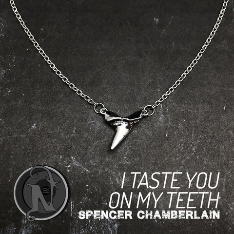 I Taste You On My Teeth NTIO Necklace By Spencer Chamberlain