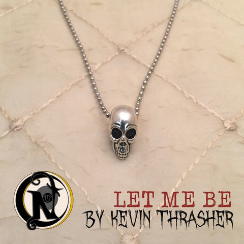 Let Me Be NTIO Necklace by Kevin Thrasher