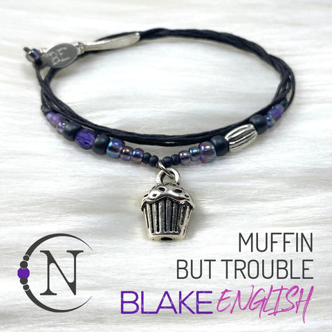 Muffin But Trouble NTIO Bracelet by Blake English