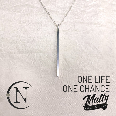One Life, One Chance NTIO Necklace by Matty Mullins