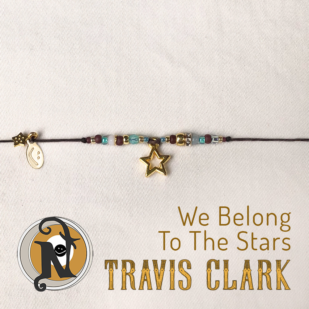 We Belong to The Stars NTIO Bracelet by Travis Clark