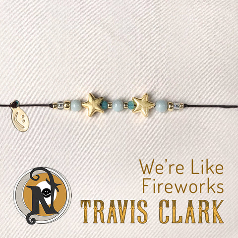 We're Like Fireworks NTIO Bracelet by Travis Clark