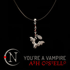 You're a Vampire! I Knew It! NTIO Necklace by Ash Costello ~ Limited 25