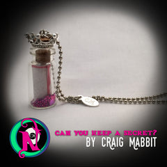Can You Keep a Secret Vial Necklace by Craig Mabbitt