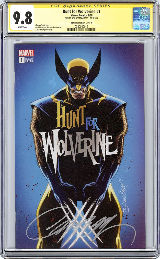CGC 9.8 SS Hunt for Wolverine #1 cover A J. Scott Campbell