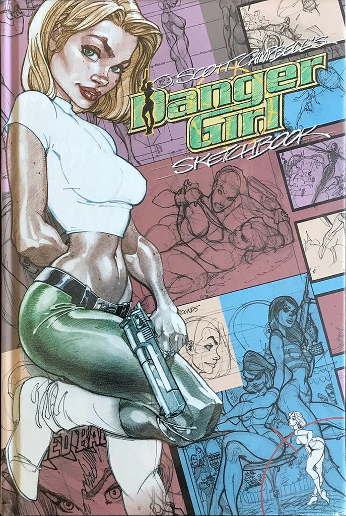 JSC's Danger Girl Sketchbook: Original Edition - Hardcover 2011