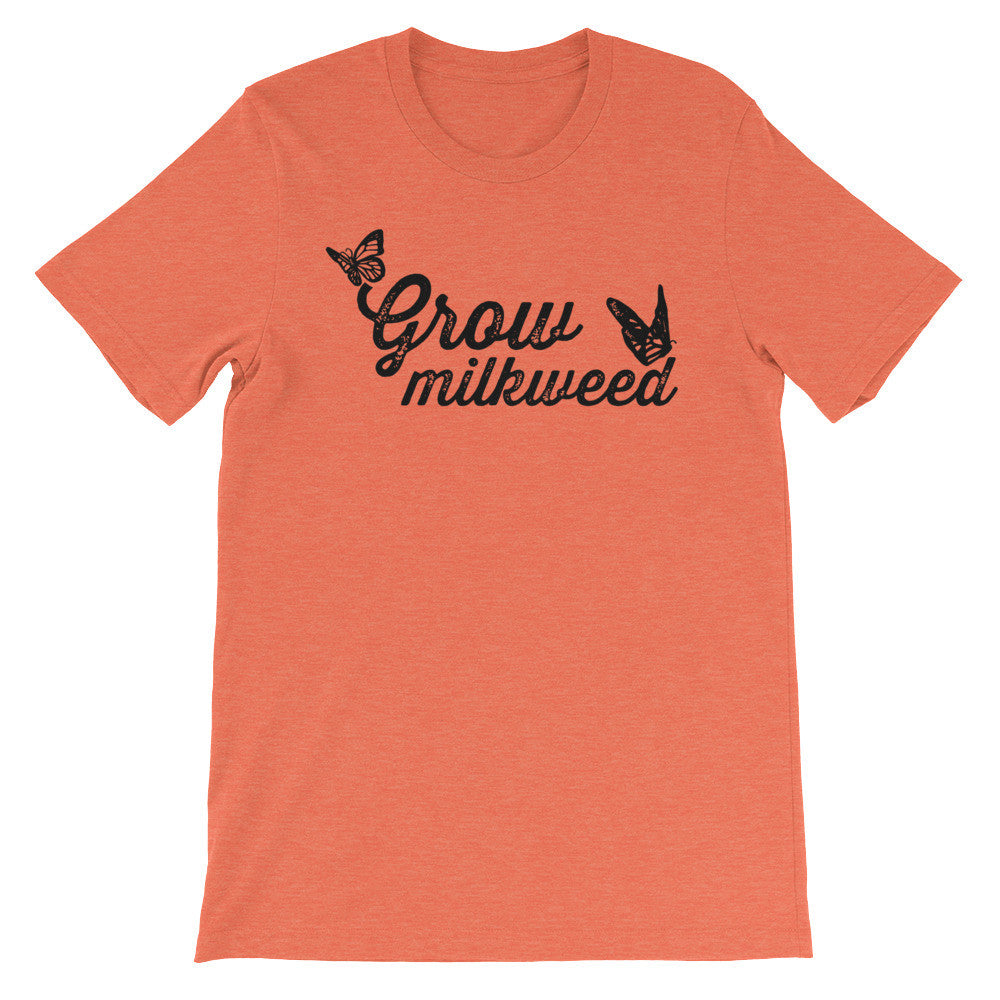 Grow Milkweed - unisex short sleeve t-shirt