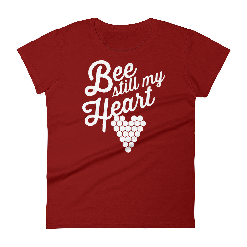 Bee Still My Heart - women's short sleeve t-shirt