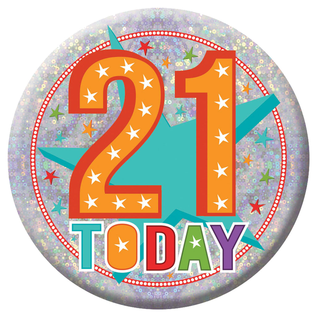 Badge - 21 Today
