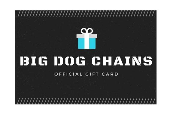 Strong Dog Collar gift cards - BIG DOG CHAINS